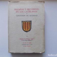 Libros de segunda mano: LIBRERIA GHOTICA. EDICIÓN DE BIBLIOFILO DE HAZAÑAS Y RECUERDOS DE LOS CATALANES.1956. PAPEL DE HILO. Lote 262958075