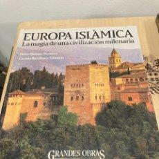 Libros de segunda mano: LIBRO EUROPA ISLAMICA. Lote 263028410