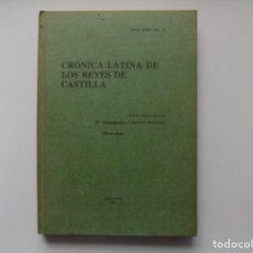 Libros de segunda mano: LIBRERIA GHOTICA. CABANES PECOURT. CRONICA LATINA DE LOS REYES DE CASTILLA. 1985.. Lote 263036075