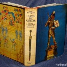 Libros de segunda mano: (M-22) MARTI DE RIQUER - ARMES I ARMADURES CATALANES , EDC ARIEL , BARCELONA 1968, MUY ILUSTRADO. Lote 263676525