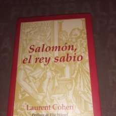 Libros de segunda mano: SALOMÓN, EL REY SABIO.- COHEN, LAURENT. Lote 263808990