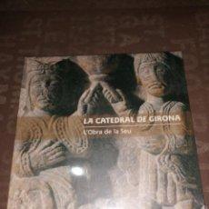 Libros de segunda mano: CATEDRAL DE GIRONA. L'OBRA DE LA SEU. CATÀLEG EXPO 2003.. Lote 264106065