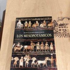 Libros de segunda mano: LIBRO LOS MESOPOTAMICOS. Lote 264308704