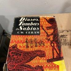 Libros de segunda mano: LIBRO DIOSES TUMBAS Y SABIOS. Lote 264313496