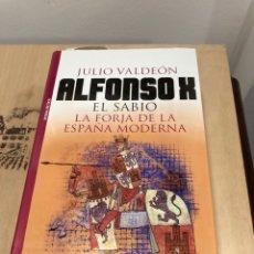 Libros de segunda mano: LIBRO ALFONSO X EL SABIO. Lote 264989179