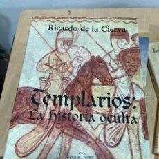 Libros de segunda mano: LIBRO TEMPLARIOS LA HISTORIA OCULTA. Lote 264989619