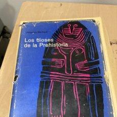 Libros de segunda mano: LIBRO LOS DIOSES DE LA PREHISTORIA. Lote 264990059