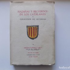 Libros de segunda mano: LIBRERIA GHOTICA. EDICIÓN DE BIBLIOFILO DE HAZAÑAS Y RECUERDOS DE LOS CATALANES.1956. PAPEL DE HILO. Lote 265489374