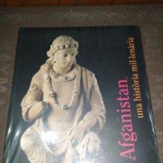 Libros de segunda mano: AFGANISTÁN, UNA HISTORIA MIL.LENARIA. Lote 265864054