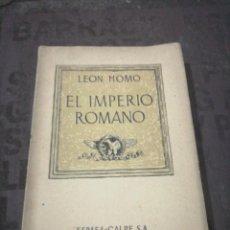 Libros de segunda mano: LEÓN HOMO - EL IMPERIO ROMANO. Lote 266976474