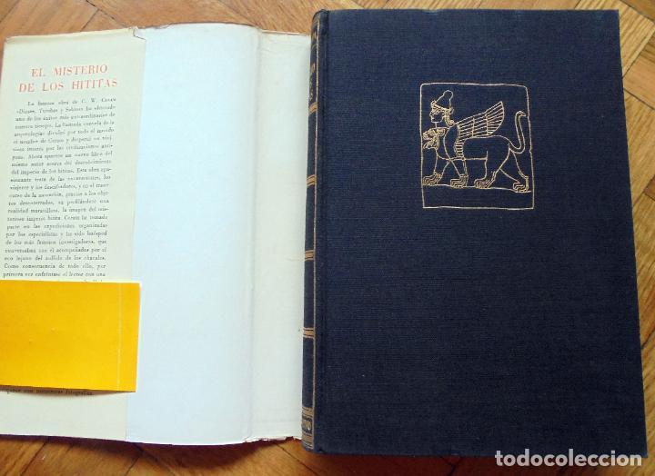 Libros de segunda mano: El misterio de los Hititas.-C.W Ceram.-Ed. Destino - Foto 4 - 267038749