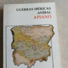 Libros de segunda mano: GUERRAS IBÉRICAS. ANÍBAL. - APIANO. ALIANZA EDITORIAL. 2006 240PP. Lote 269053868