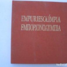 Libros de segunda mano: EMPURIESOLÍMPIA - JOSEP VALLS - DIMITRI PAPASTAMOS - LLUÍS ROURA - DOMUS EDICIONS - AÑO 1992.. Lote 269060118