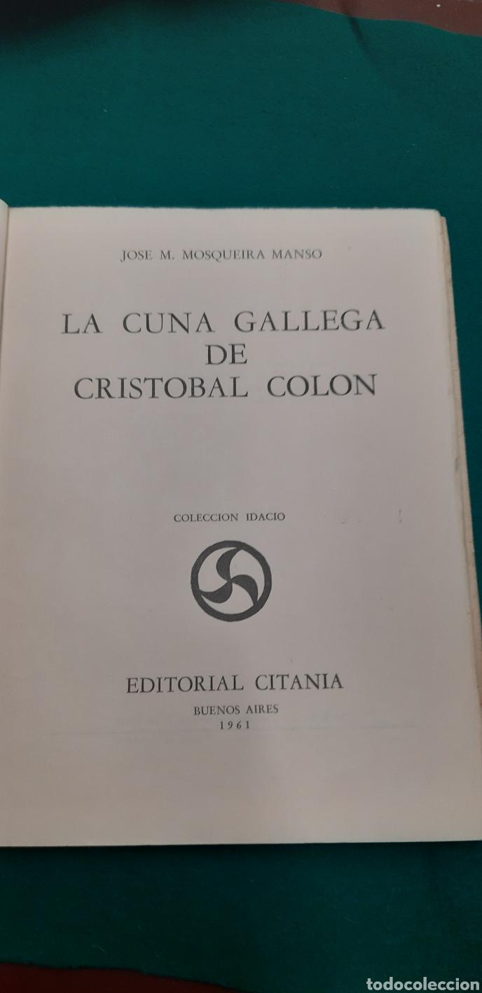 Libros de segunda mano: LA CUNA GALLEGA DE CRISTOBAL COLON - Foto 4 - 269063298