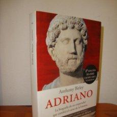 Libros de segunda mano: ADRIANO - ANTHONY BIRLEY - PENÍNSULA, MUY BUEN ESTADO. Lote 269181143