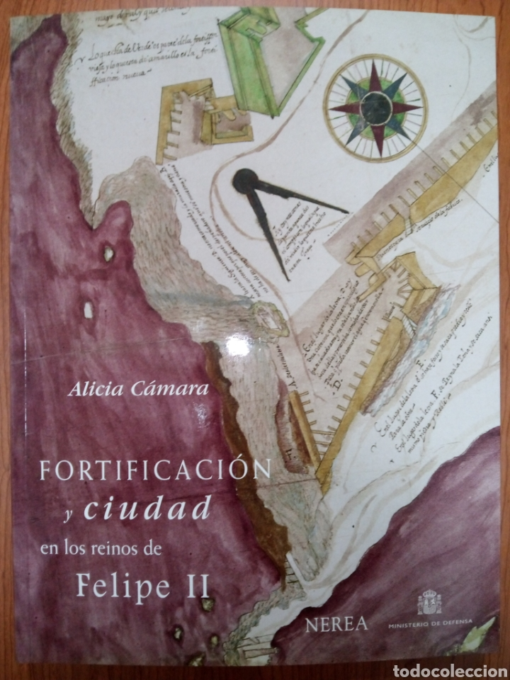 LIBRO FORTIFICACION Y CIUDAD EN LOS REINOS DE FELIPE II (Libros de Segunda Mano - Historia Antigua)