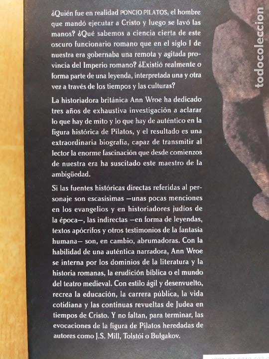 Libros de segunda mano: PILATOS. BIOGRAFIA DE UN HOMBRE INVENTADO / ANN WROE / 1ªed. 2000. TusQuets - Foto 4 - 269473858