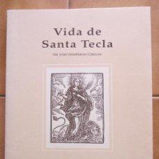 Libros de segunda mano: LIBRO CATALAN VIDA DE STA.TECLA -JOSEP DOMENECH CIRCUNS CM. Lote 270097603