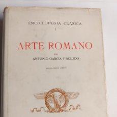 Libros de segunda mano: ARTE ROMANO ANTONIO GARCÍA Y BELLIDO. ENCICLOPEDIA CLÁSICA I. Lote 270535143