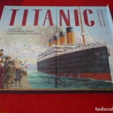 Libros de segunda mano: TITANIC ( MARTIN JENKINS BRIAN SANDERS ) INCLUYE UN BARCO DESPLEGABLE MAQUETA. Lote 270677188