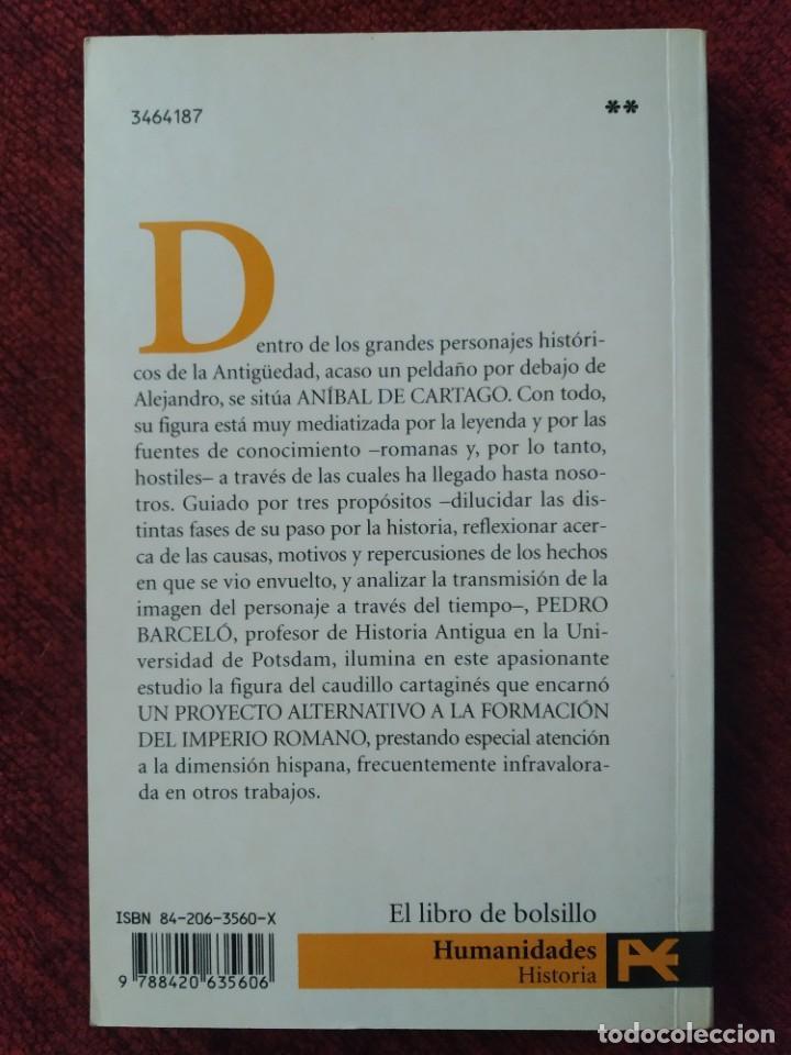 Libros de segunda mano: ANÍBAL DE CARTAGO DE PEDRO BARCELÓ. HISTORIA ALIANZA EDITORIAL. - Foto 2 - 271450798