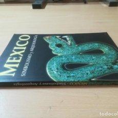 Libros de segunda mano: MEXICO / SIMBOLISMO Y ARQUEOLOGIA / EDITORIAL NA / AJ28. Lote 272299508