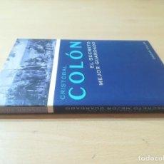 Libros de segunda mano: CRISTOBAL COLON, EL SECRETO MEJOR GUARDADO / OSCAR VILLAR / NA EDITORIAL / AI15. Lote 272712848