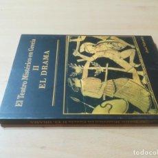 Libros de segunda mano: EL TEATRO MISTERICO EN GRECIA / II EL DRAMA / JOSE VALENTIN / NUEVA ACROPOLIS / AI15+3U. Lote 272713903