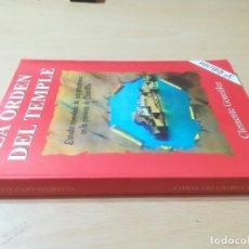 Libros de segunda mano: LA ORDEN DEL TEMPLE / CLEMENTE GONZALEZ / POSESIONES PROVINCIA CASTELLON - NUEVA ACROPOLIS / AJ29. Lote 272724073