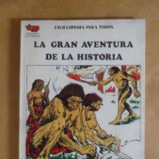 Libros de segunda mano: LA PREHISTORIA I, EL HOMBRE PREHISTORICO - LA GRAN AVENTURA DE LA HISTORIA - 1979. Lote 273301083