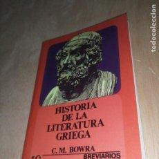 Libros de segunda mano: HISTORIA DE LA LITERATURA GRIEGA , C.R. BOWRA. Lote 273535878