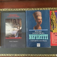 Libros de segunda mano: LOTE DE LIBROS (NEFERTITI,TUTANKHAMON,CLEOPATRA.... Lote 274934258