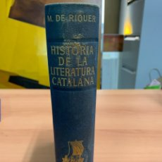 Libros de segunda mano: HISTORIA DE LA LITERATURA CATALANA. VOLUMEN I. M. DE RIQUER. EDICIONES ARIEL. BARCELONA 1964.. Lote 276261828