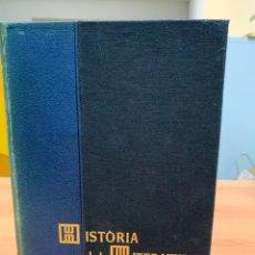 Libros de segunda mano: HISTORIA DE LA LITERATURA CATALANA. VOL. III. M.DE RIQUER. EDICIONES ARIEL. BARCELONA 1964.. Lote 276264123
