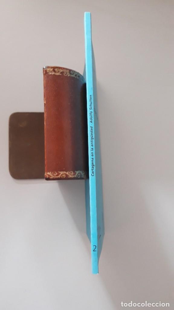 Libros de segunda mano: CARTAGENA EN LA ANTIGUEDAD. Adolfo Shulten. Editorial Áglaya. Colección Almarjal. Cartagena, 2004. - Foto 5 - 277198648