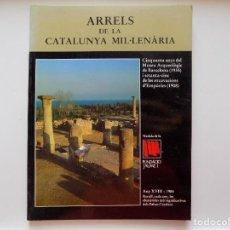 Libros de segunda mano: LIBRERIA GHOTICA. ARRELS DE LA CATALUNYA MIL.LENARIA. 1984. FOLIO. MUY ILUSTRADO.. Lote 277233203