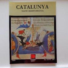 Libros de segunda mano: LIBRERIA GHOTICA. CATALUNYA NACIÓ MEDITERRÀNIA. 1993. FOLIO. MUY ILUSTRADO.. Lote 277248343