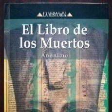 Libros de segunda mano: ENIGMAS DE LA HISTORIA. EL LIBRO DE LOS MUERTOS. EDIMAT.. Lote 277855798