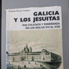Libros de segunda mano: GALICIA Y LOS JESUITAS. SUS COLEGIOS Y ENSEÑANZA EN LOS SIGLOS XVI AL XVIII - EVARISTO RIVER. Lote 278223658