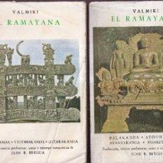 Libros de segunda mano: EL RAMAYANA TOMOS COMPLETOS - VALMIKI - EDICIÓN DE JUAN B. BERGUA - 1970. Lote 278335638