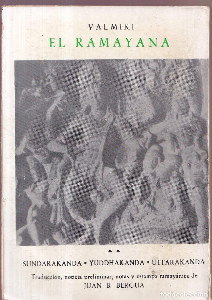 Libros de segunda mano: EL RAMAYANA TOMOS COMPLETOS - VALMIKI - EDICIÓN DE JUAN B. BERGUA - 1970 - Foto 3 - 278335638