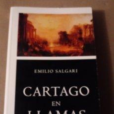 Libros de segunda mano: CARTAGO EN LLAMAS DE E.SALGARI. Lote 278338758