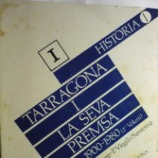 Libros de segunda mano: LIBRO TOMO 1 HISTORIA TARRAGONA I SEVA PREMSA.--CATALAN¡¡DEDICATORIA DEL AUTOR¡¡. Lote 278882078