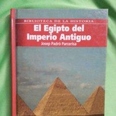 Libros de segunda mano: EL EGIPTO DEL IMPERIO ANTIGUO - JOSEP PADRÓ PARCERISA. Lote 278918788