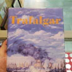 Libros de segunda mano: TRAFALGAR. HOMBRES Y NAVES ENTRE DOS ÉPOCAS - JOSÉ CAYUELA FERNÁNDEZ Y ÁNGEL POZUELO REINA - ARIEL. Lote 279580918