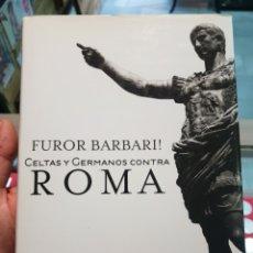 Libros de segunda mano: FUROR BARBARI!. CELTAS Y GERMANOS CONTRA ROMA, DE FRANCISCO GRACIA ALONSO. Lote 279592768
