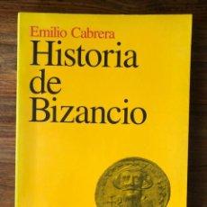 Libros de segunda mano: HISTORIA DE BIZANCIO. EMILIO CABRERA. ARIEL HISTORIA. IMPERIO ROMANO DE ORIENTE.. Lote 280117418