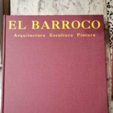 Libros de segunda mano: EL BARROCO ARQUITECTURA ESCULTURA PINTURA. Lote 280125348
