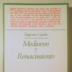 Livros em segunda mão: GARIN, EUGENIO - MEDIOEVO Y RENACIMIENTO. ESTUDIOS E INVESTIGACIONES - MADRID 1983. Lote 282876503
