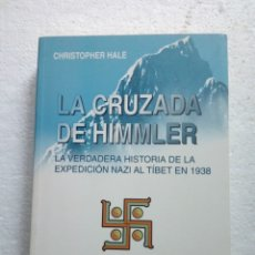 Libros de segunda mano: LA CRUZADA DE HIMMLER - CHRISTOPHER HALE. Lote 285096438